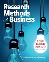 Research Methods for Business : A Skill-Building Approach, Seventh Edition