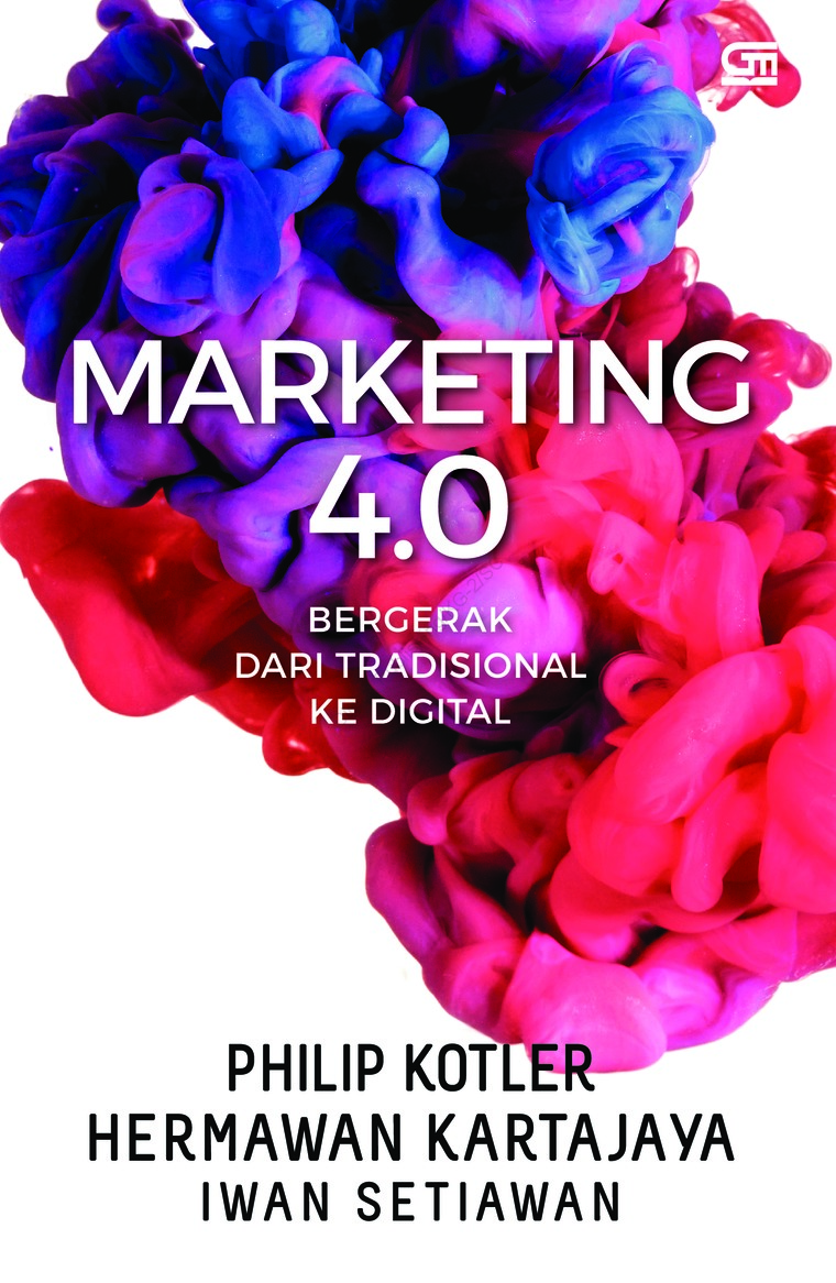 Marketing 4.0 Bergerak dari Tradisional ke Digital