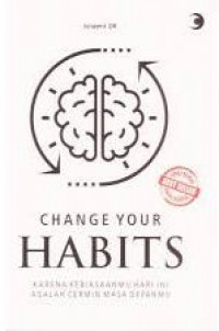 Image of Change Your Habits