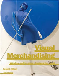 Image of Visual Merchandising : Window and In-Store Displays for Retail, Second Edition